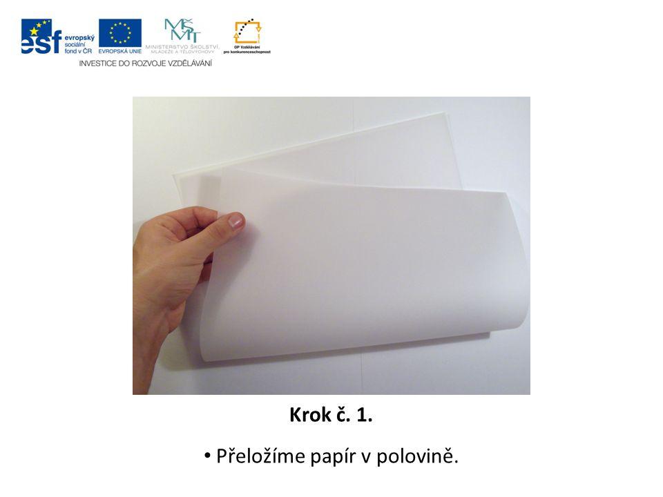 Přeložíme papír v polovině.