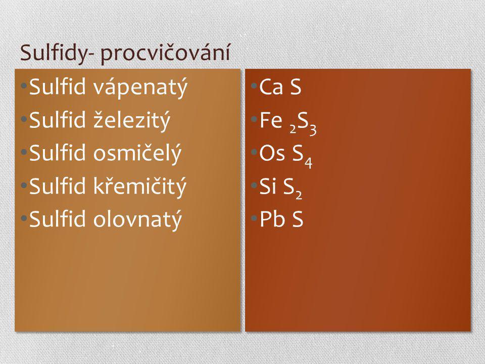 Sulfidy- procvičování