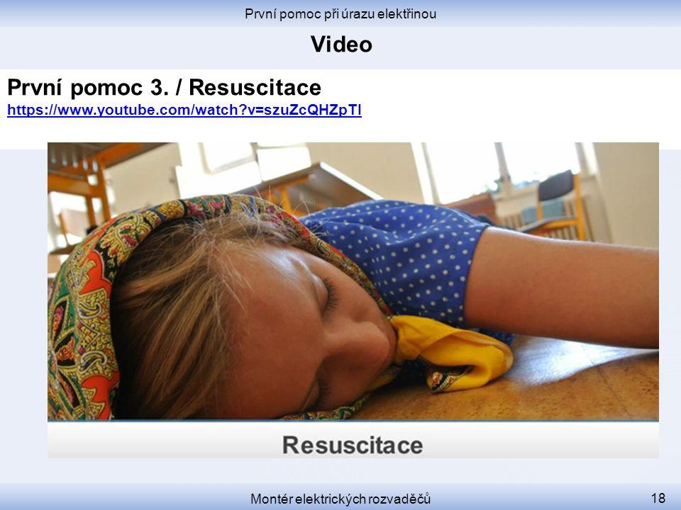 První pomoc 3. / Resuscitace