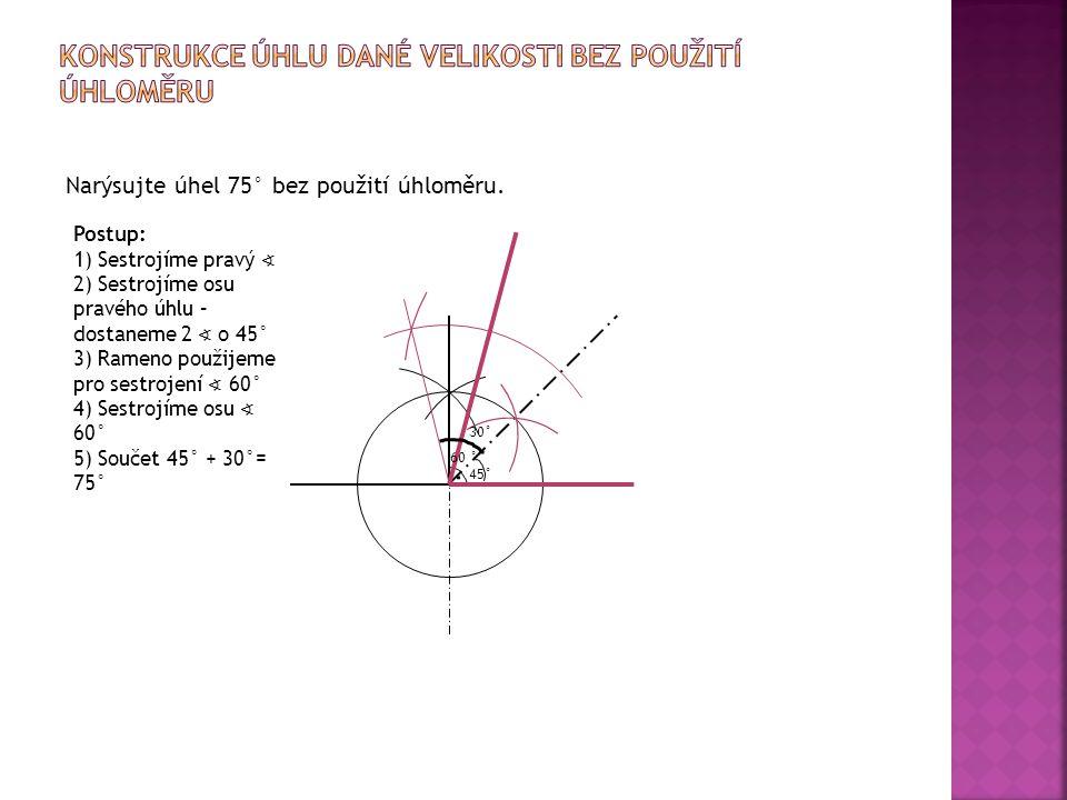 Konstrukce úhlu dané velikosti bez použití úhloměru
