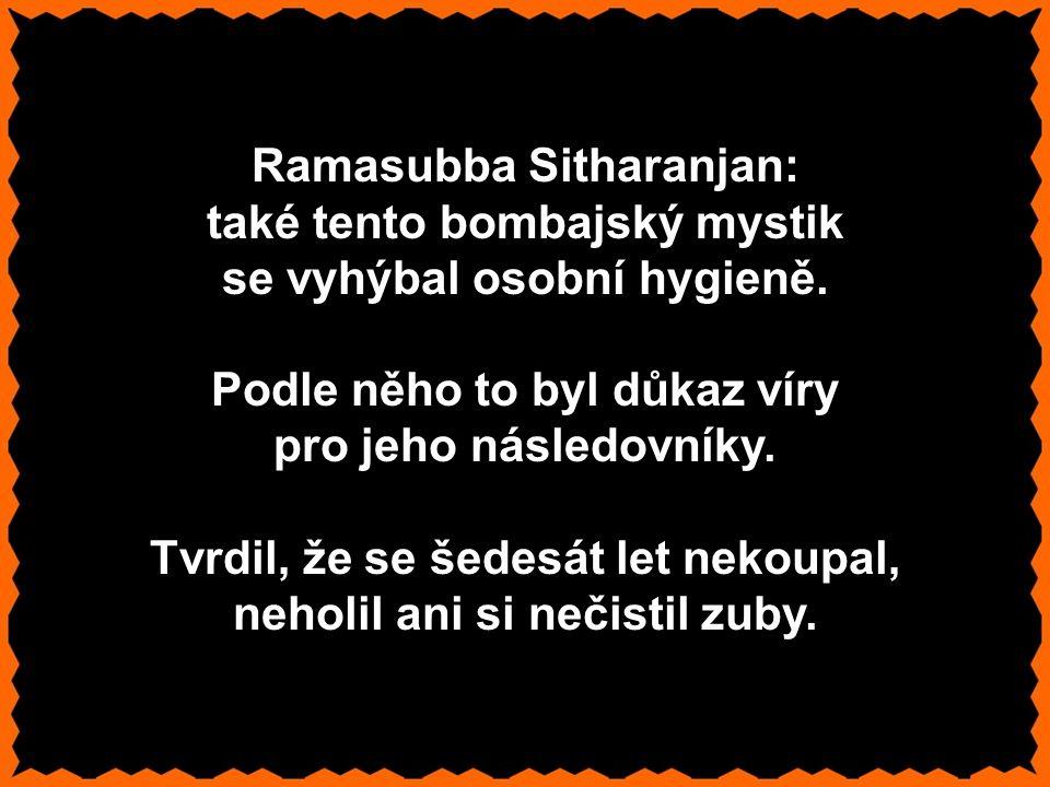 Ramasubba Sitharanjan: také tento bombajský mystik