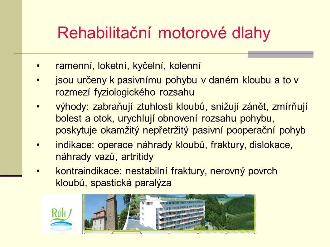 Rehabilitační motorové dlahy