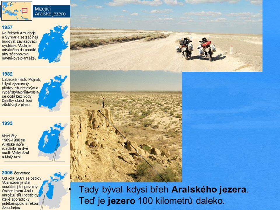 Tady býval kdysi břeh Aralského jezera