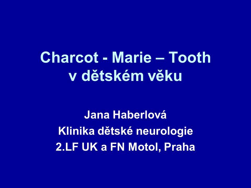 Charcot - Marie – Tooth v dětském věku