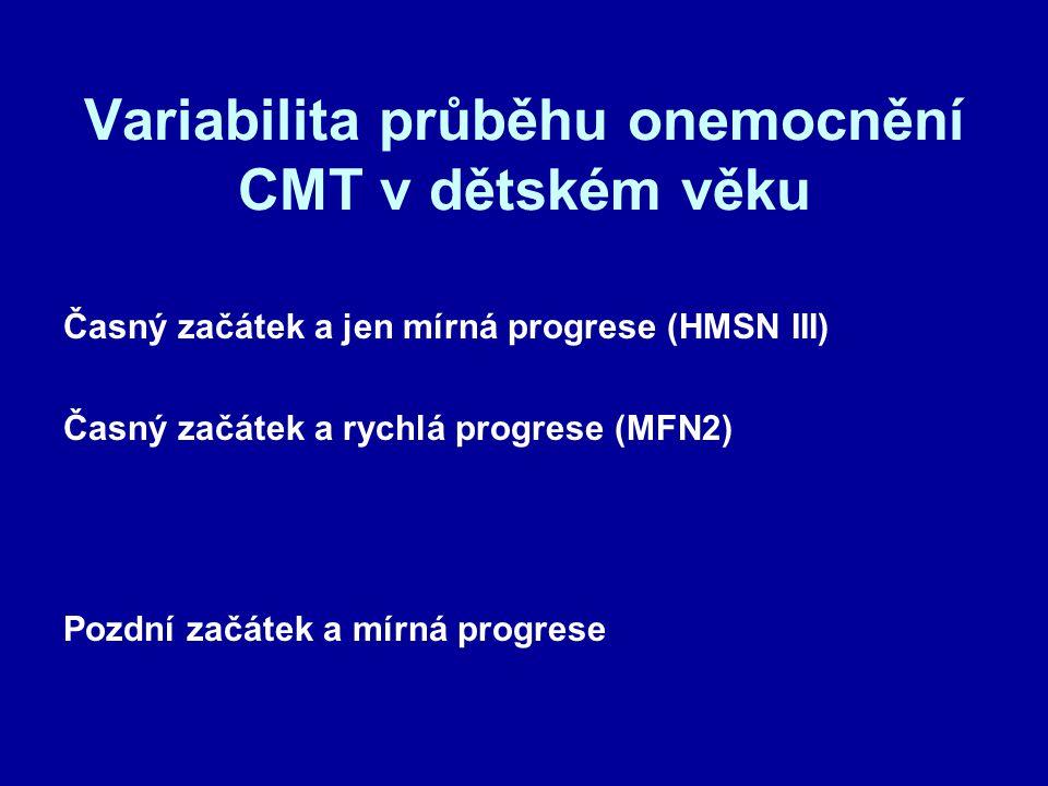 Variabilita průběhu onemocnění CMT v dětském věku