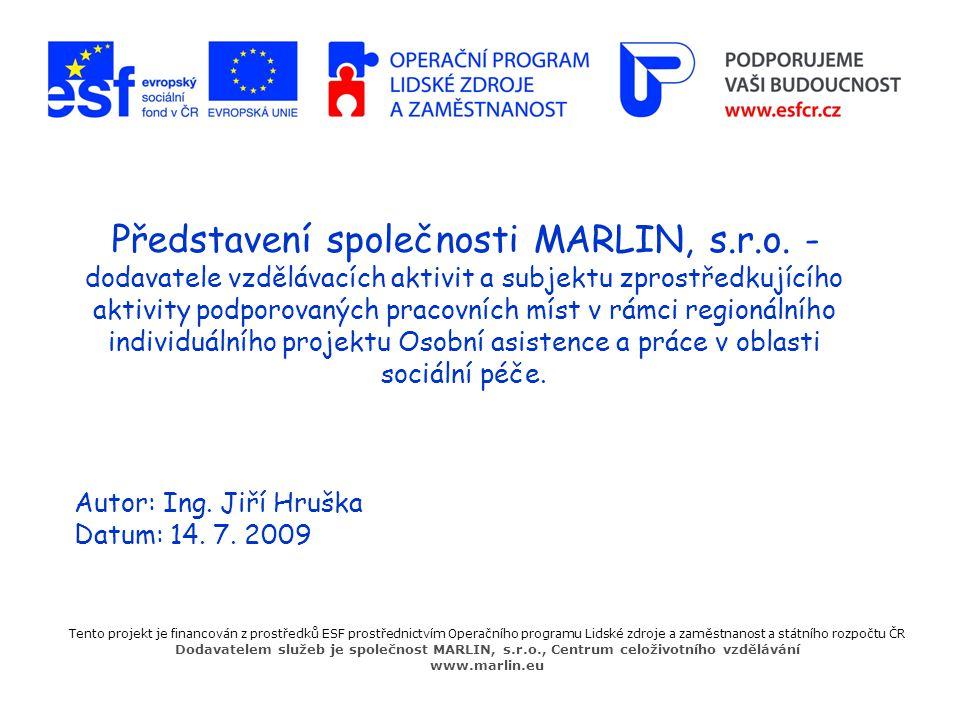 Představení společnosti MARLIN, s. r. o