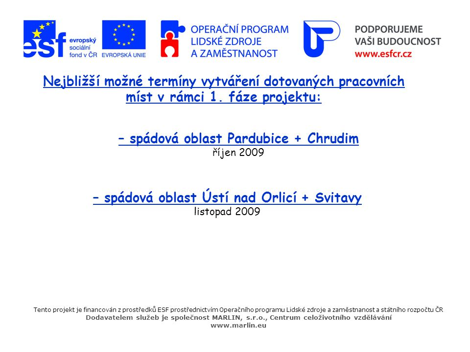 – spádová oblast Ústí nad Orlicí + Svitavy listopad 2009