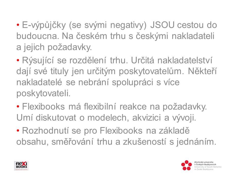 • E-výpůjčky (se svými negativy) JSOU cestou do budoucna