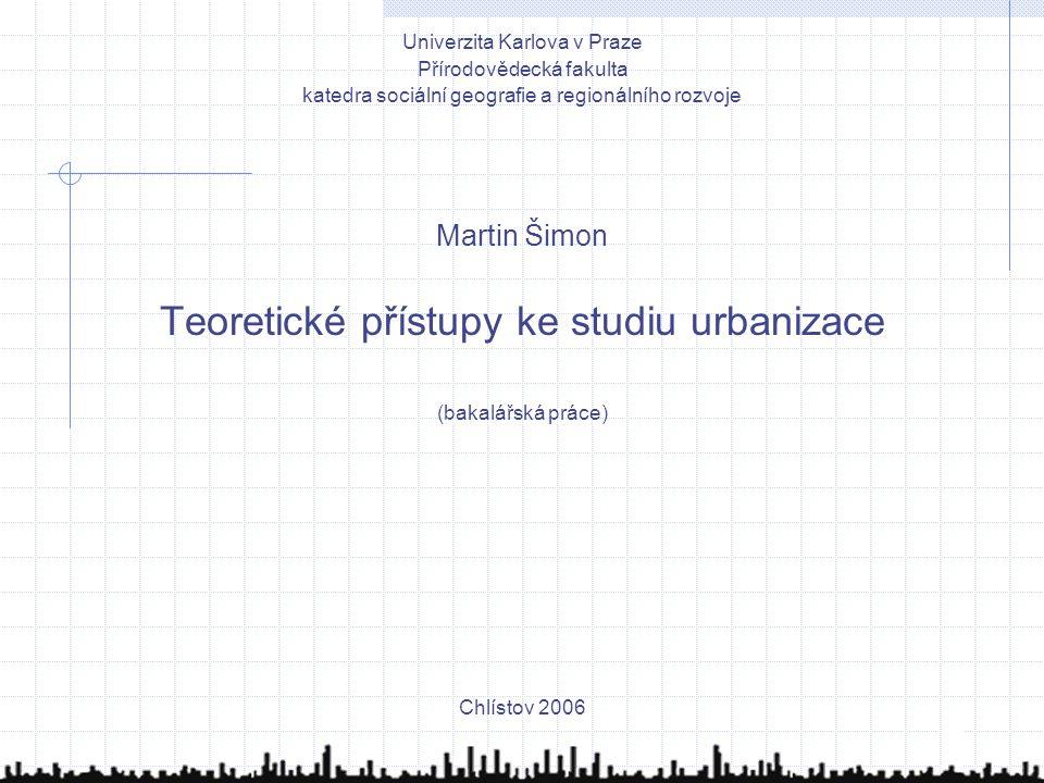 Teoretické přístupy ke studiu urbanizace
