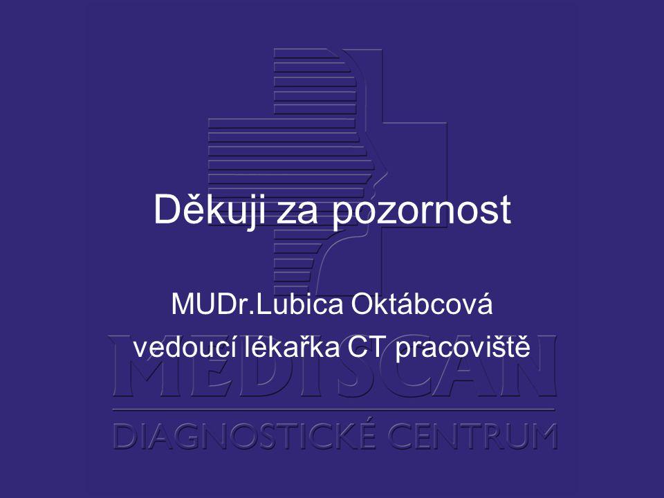 MUDr.Lubica Oktábcová vedoucí lékařka CT pracoviště
