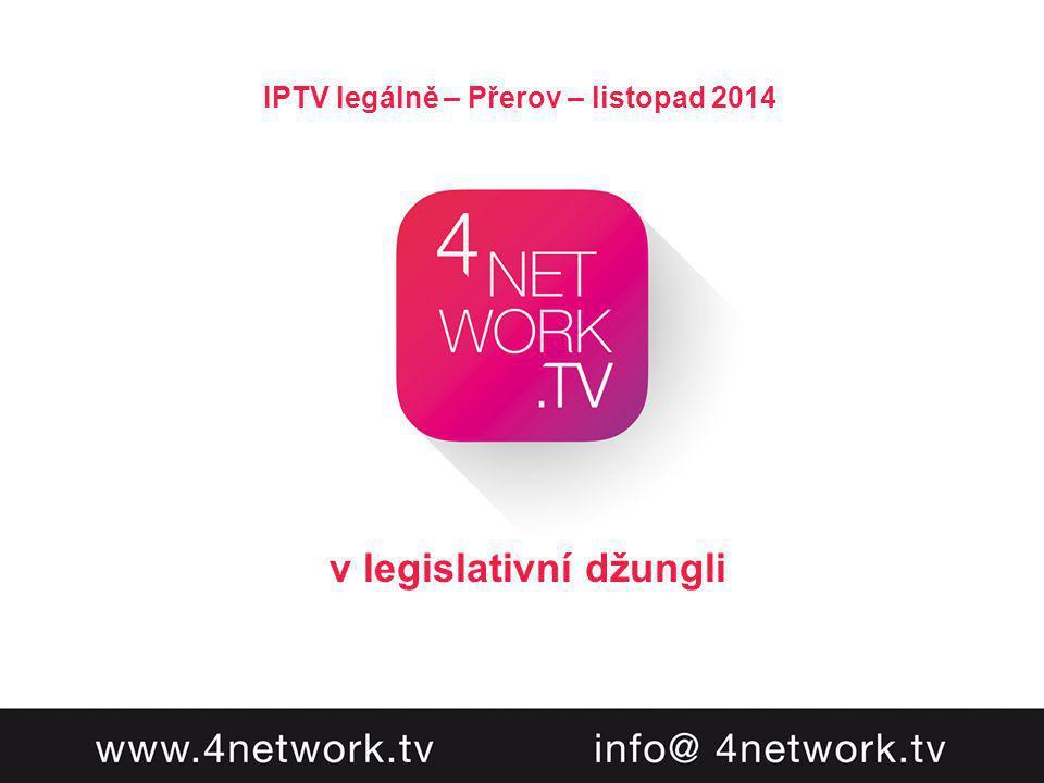 IPTV legálně – Přerov – listopad 2014 v legislativní džungli