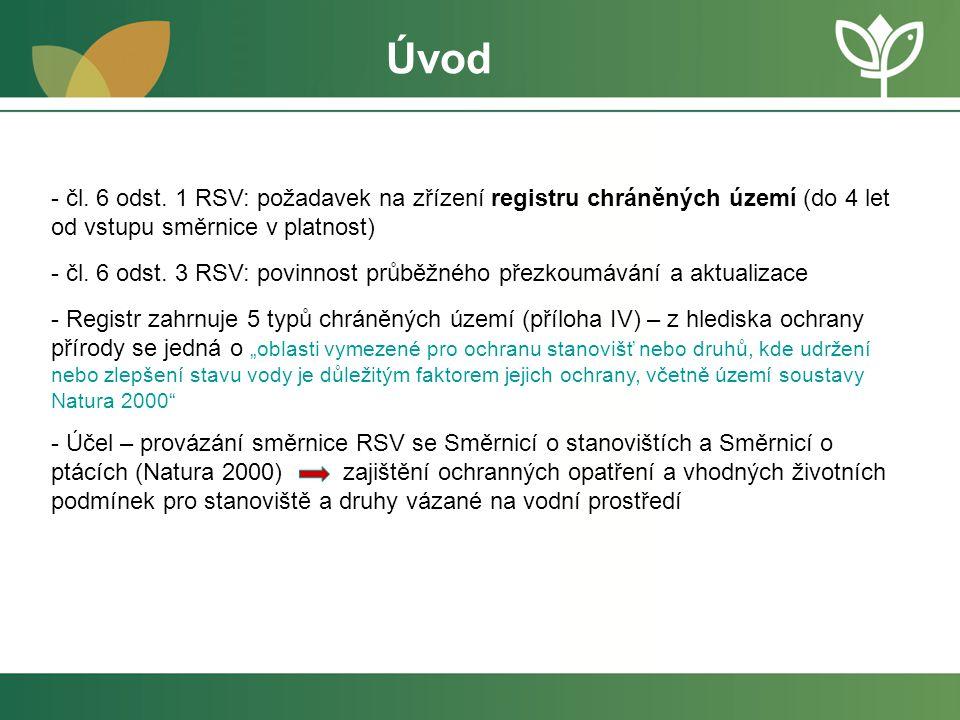 Úvod čl. 6 odst. 1 RSV: požadavek na zřízení registru chráněných území (do 4 let od vstupu směrnice v platnost)