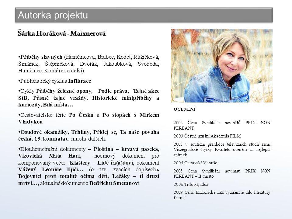 Autorka projektu Šárka Horáková - Maixnerová