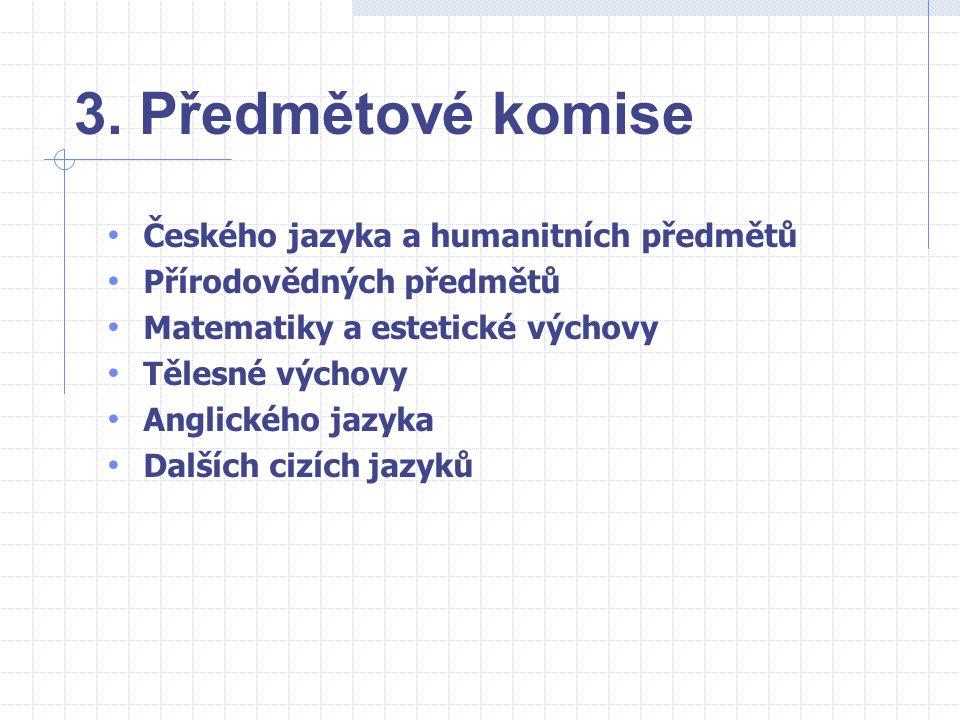 3. Předmětové komise Českého jazyka a humanitních předmětů