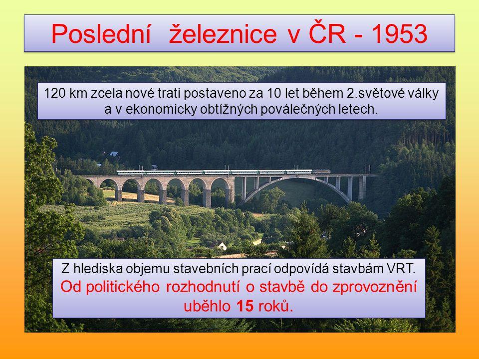 Poslední železnice v ČR - 1953