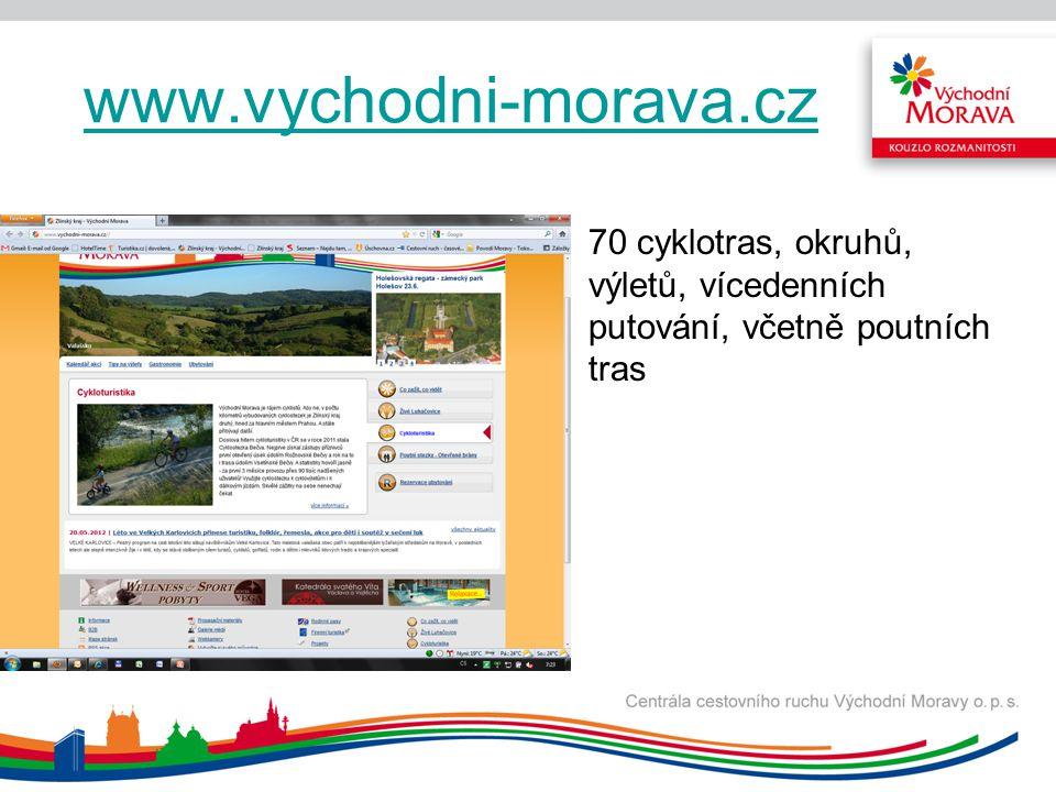 www.vychodni-morava.cz 70 cyklotras, okruhů,