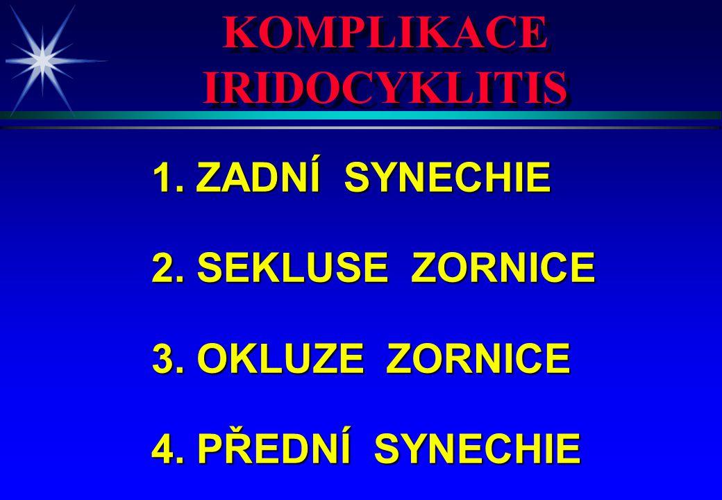KOMPLIKACE IRIDOCYKLITIS