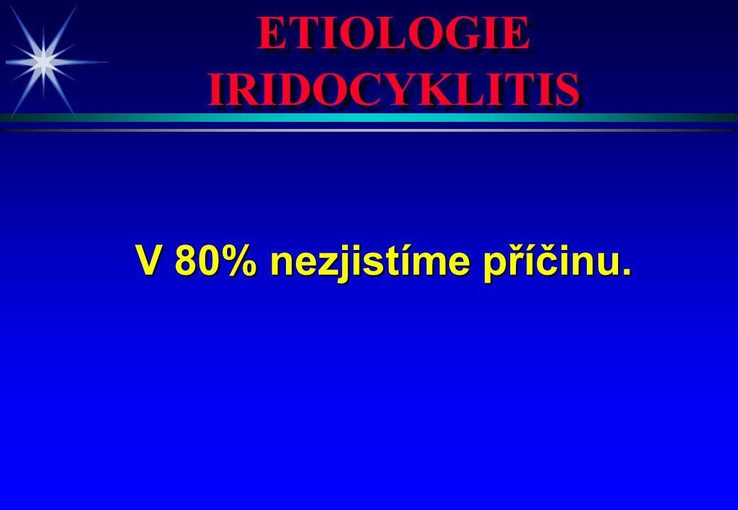 ETIOLOGIE IRIDOCYKLITIS