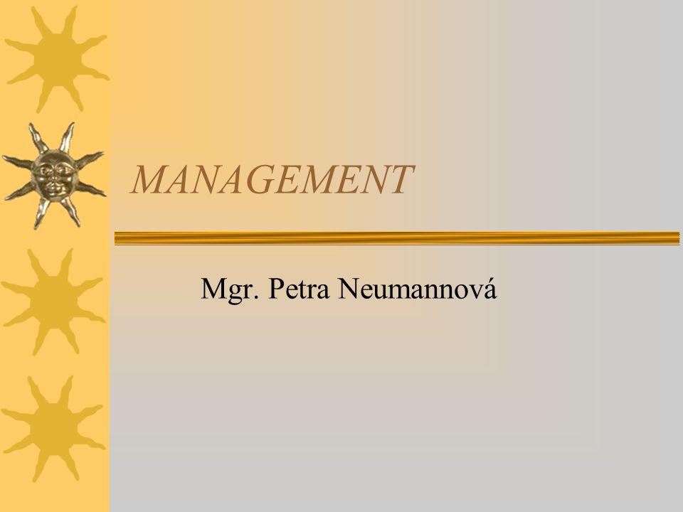 MANAGEMENT Mgr. Petra Neumannová