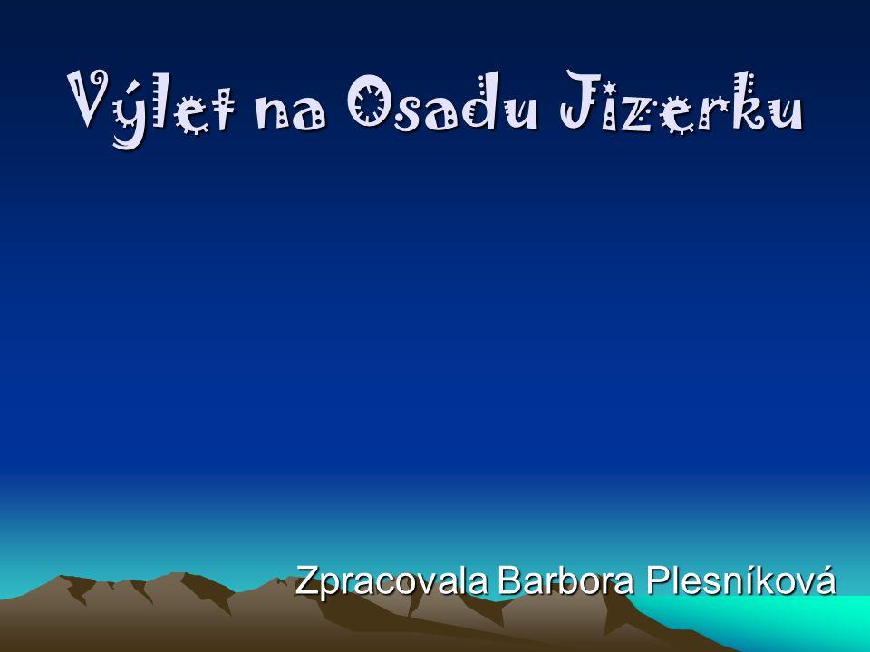 Zpracovala Barbora Plesníková