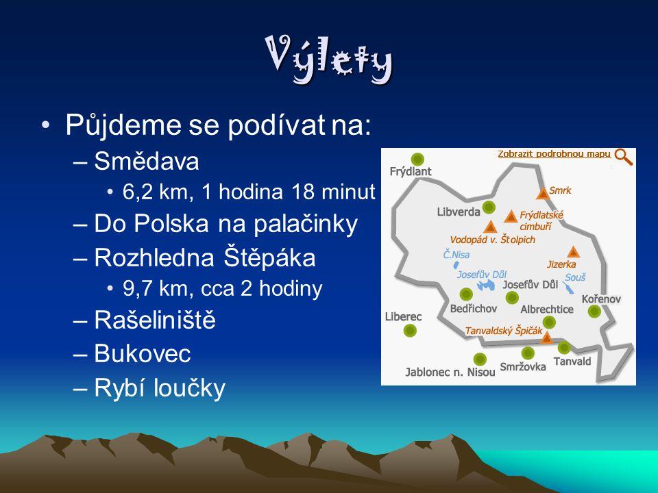 Výlety Půjdeme se podívat na: Smědava Do Polska na palačinky
