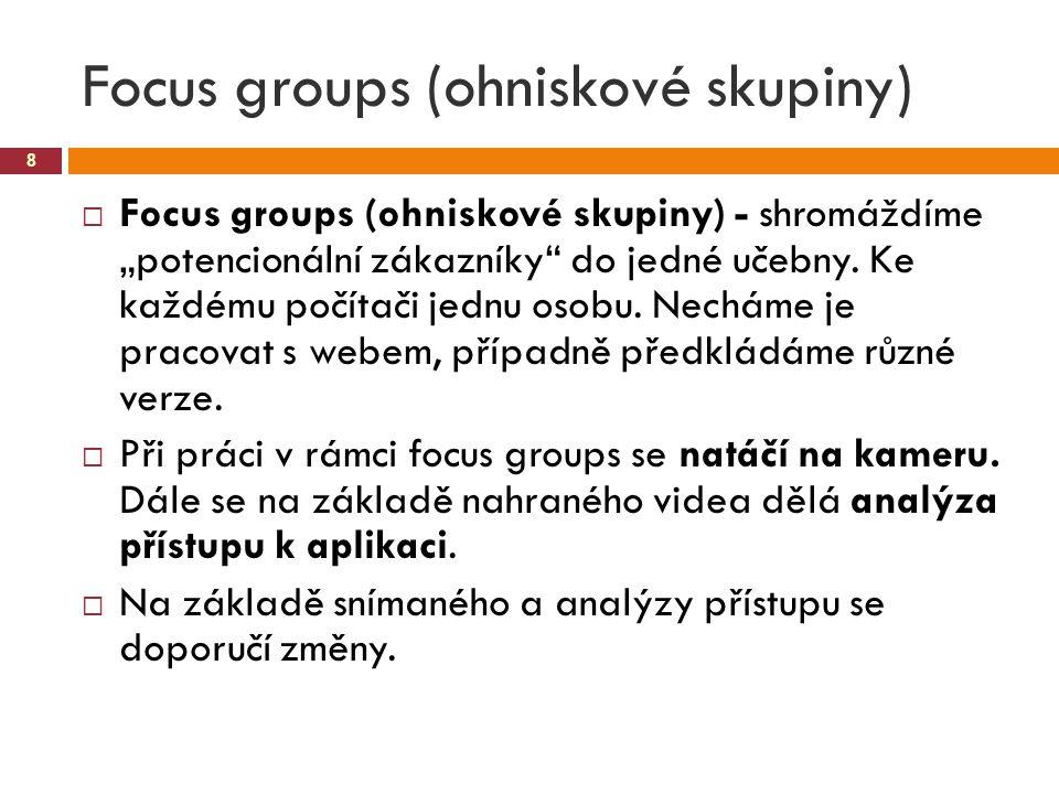 Focus groups (ohniskové skupiny)
