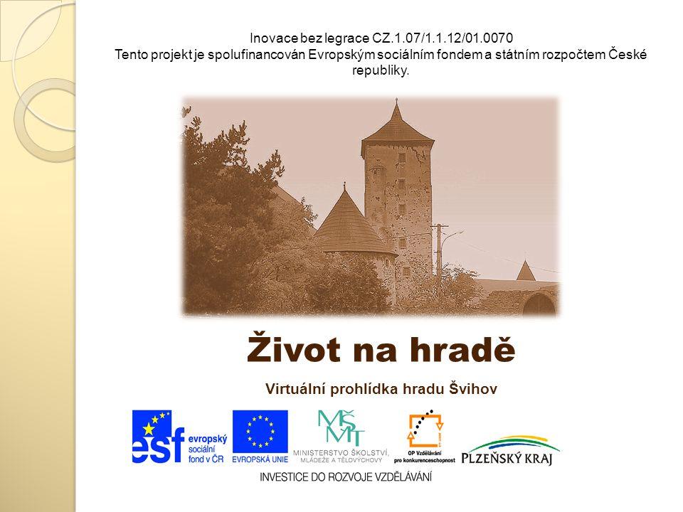 Virtuální prohlídka hradu Švihov