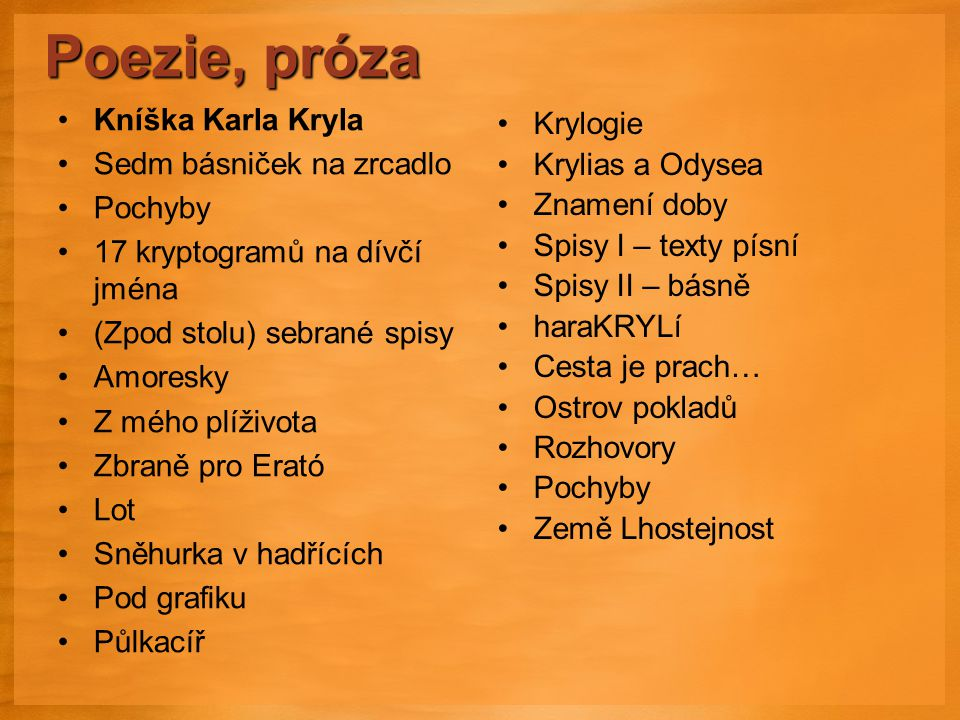 Poezie, próza Kníška Karla Kryla Krylogie Sedm básniček na zrcadlo