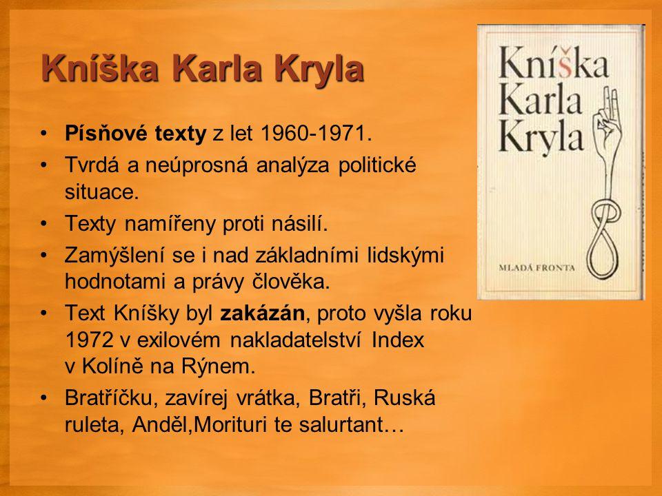 Kníška Karla Kryla Písňové texty z let 1960-1971.