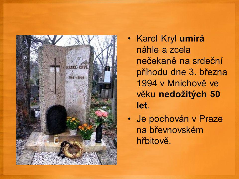 Karel Kryl umírá náhle a zcela nečekaně na srdeční příhodu dne 3