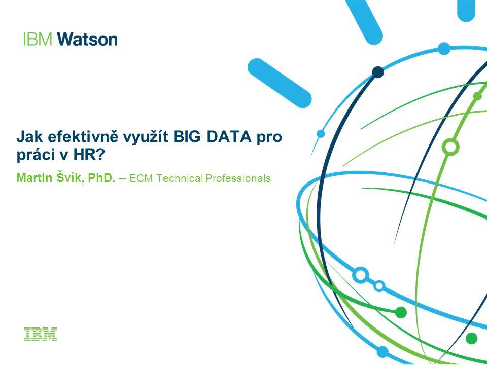 Jak efektivně využít BIG DATA pro práci v HR