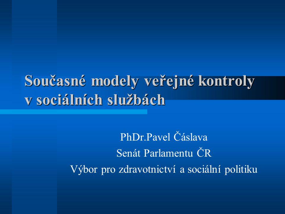 Současné modely veřejné kontroly v sociálních službách