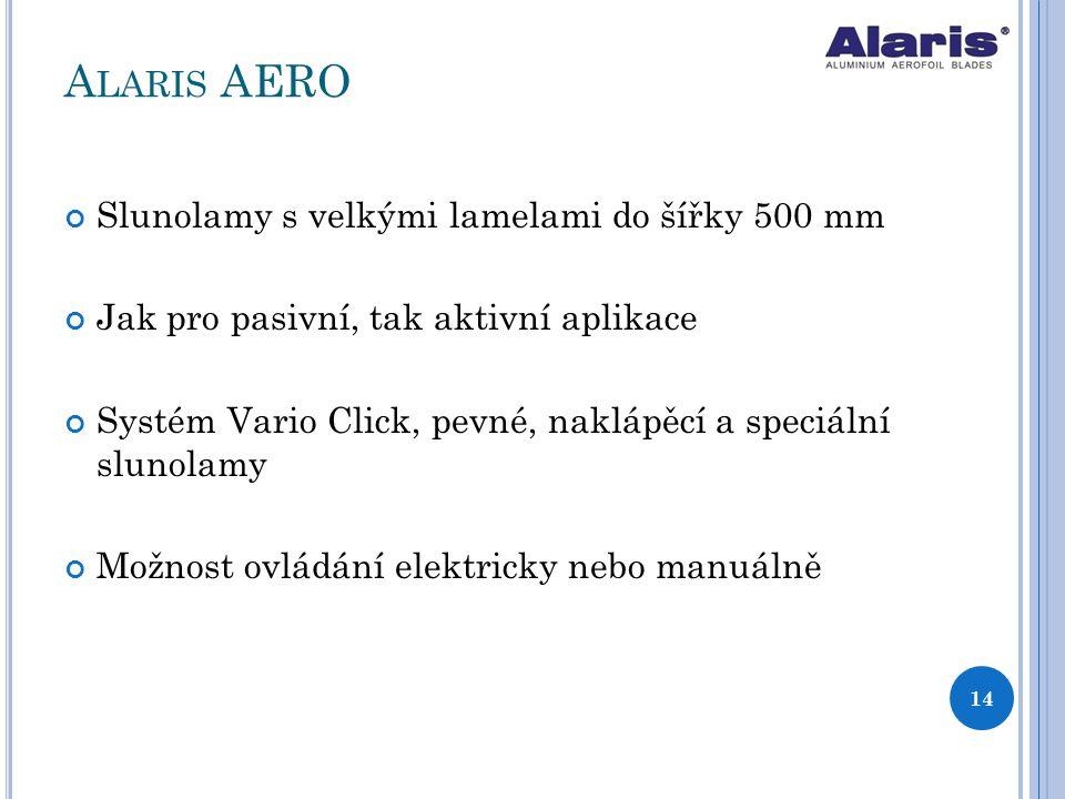 Alaris AERO Slunolamy s velkými lamelami do šířky 500 mm