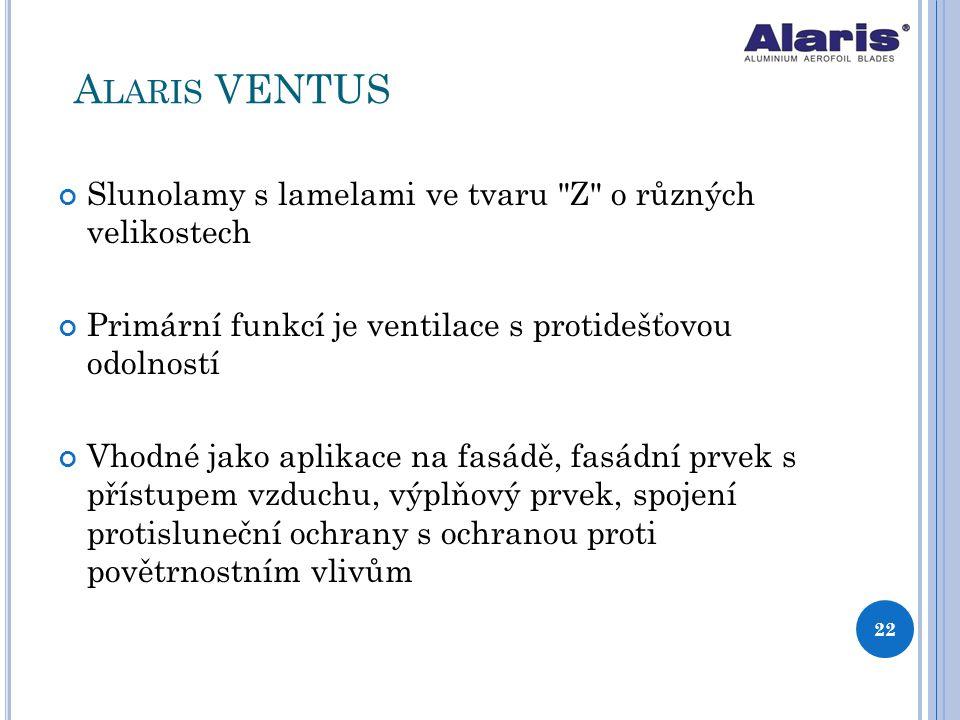 Alaris VENTUS Slunolamy s lamelami ve tvaru Z o různých velikostech