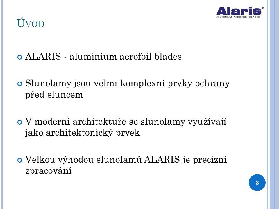 Úvod ALARIS - aluminium aerofoil blades