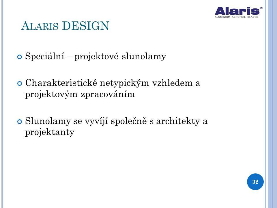 Alaris DESIGN Speciální – projektové slunolamy