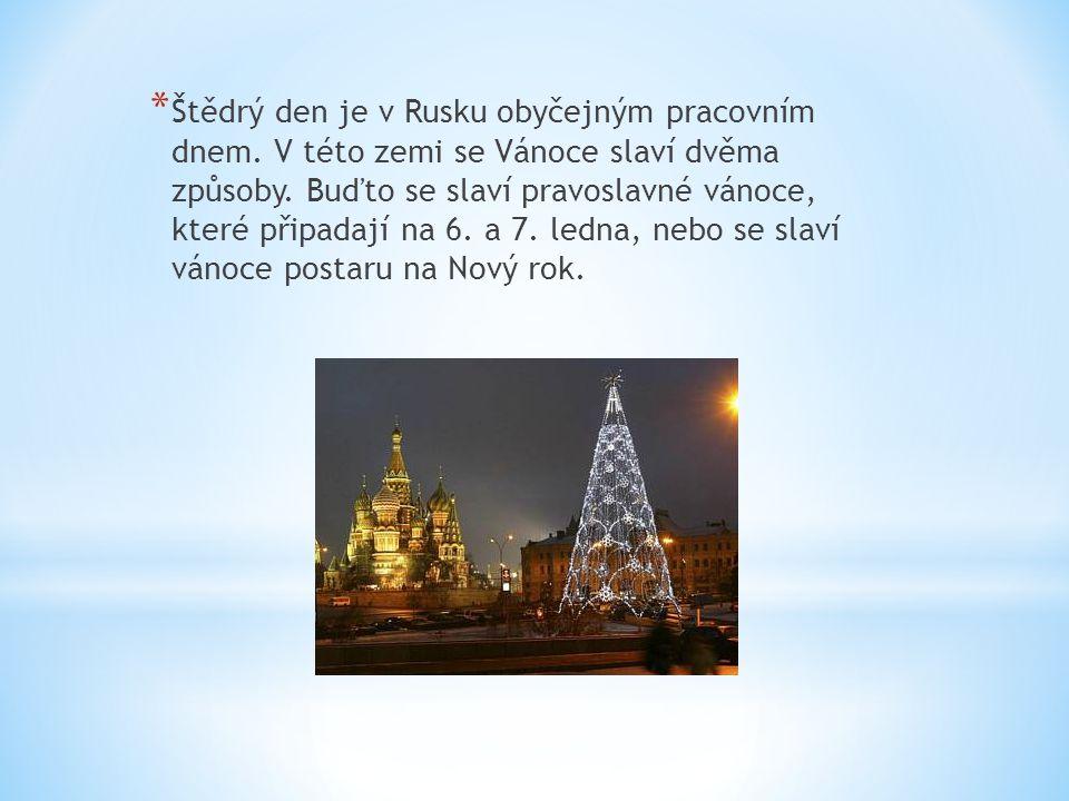 Štědrý den je v Rusku obyčejným pracovním dnem