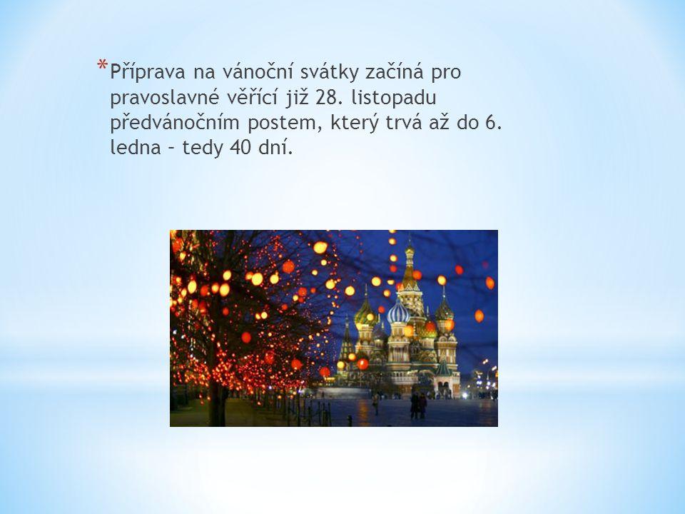 Příprava na vánoční svátky začíná pro pravoslavné věřící již 28