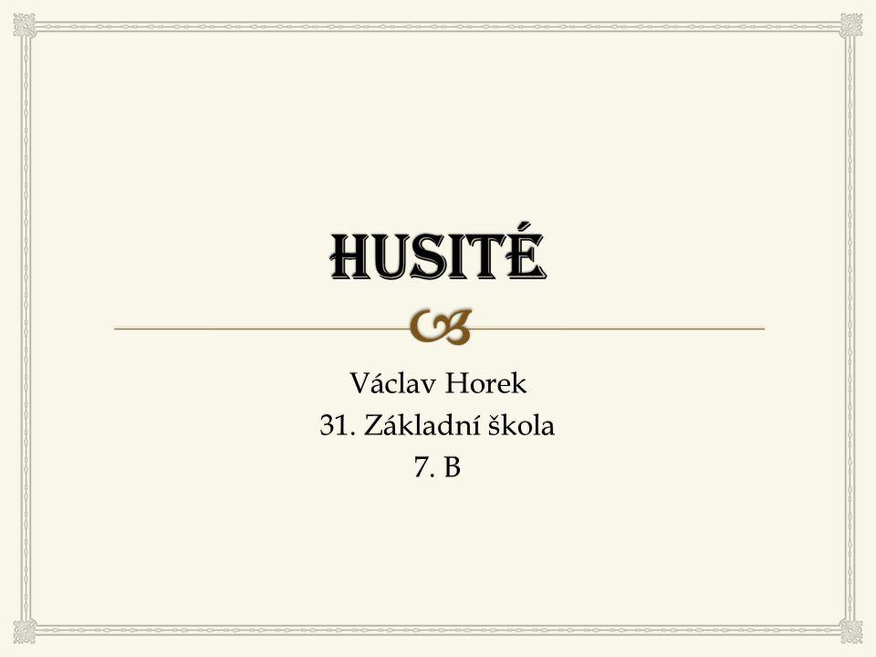 Václav Horek 31. Základní škola 7. B
