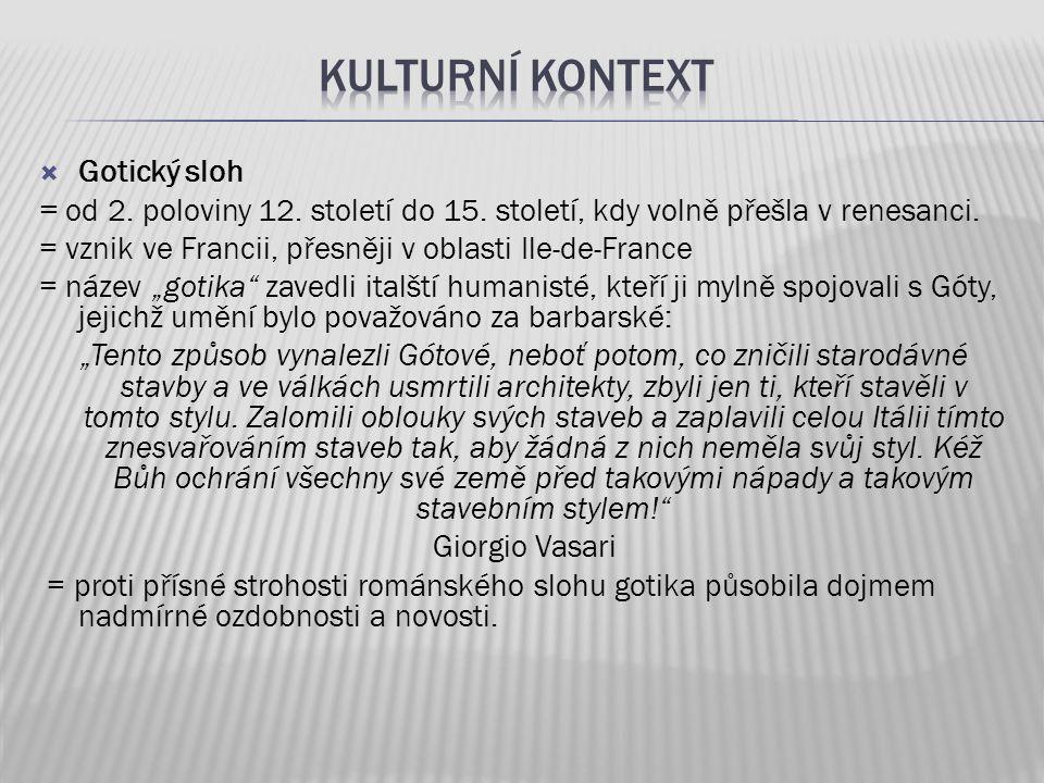 kulturní kontext Gotický sloh