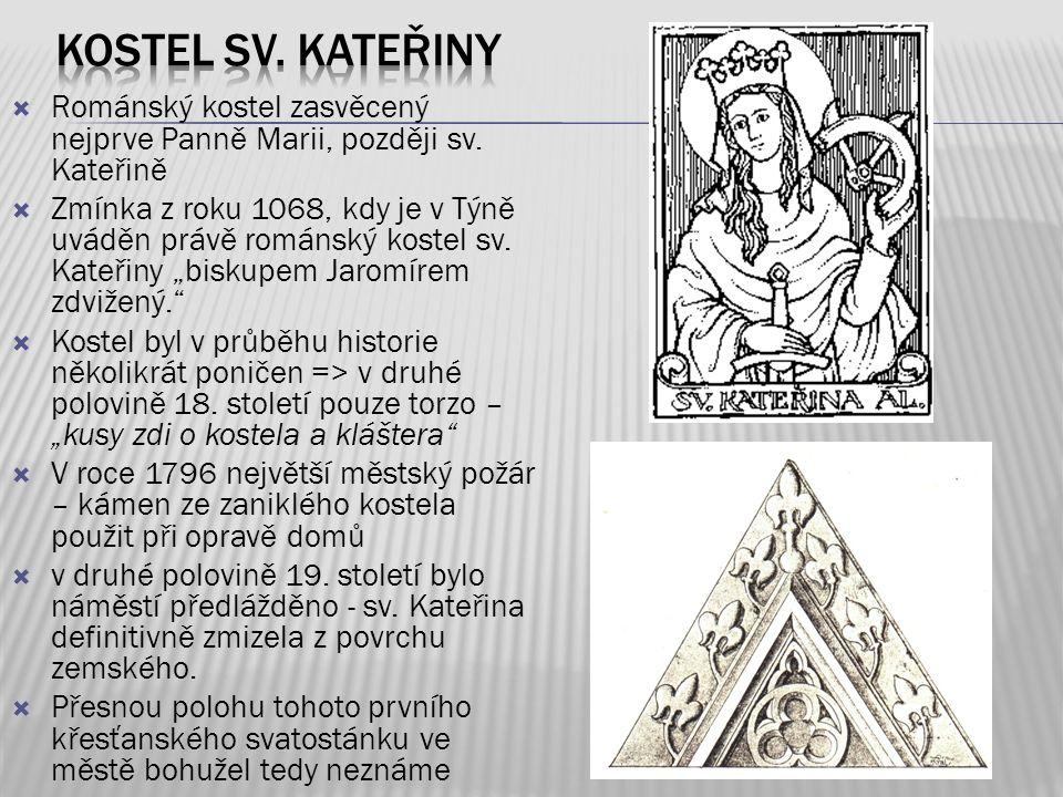 Kostel sv. Kateřiny Románský kostel zasvěcený nejprve Panně Marii, později sv. Kateřině.