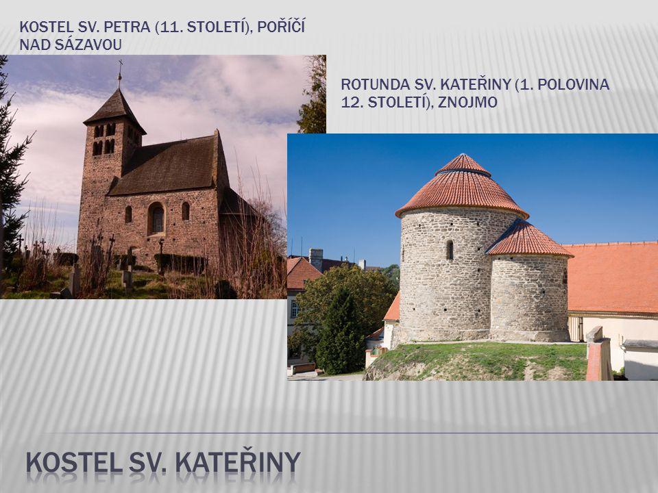 Kostel sv. Kateřiny Kostel sv. Petra (11. století), Poříčí nad Sázavou