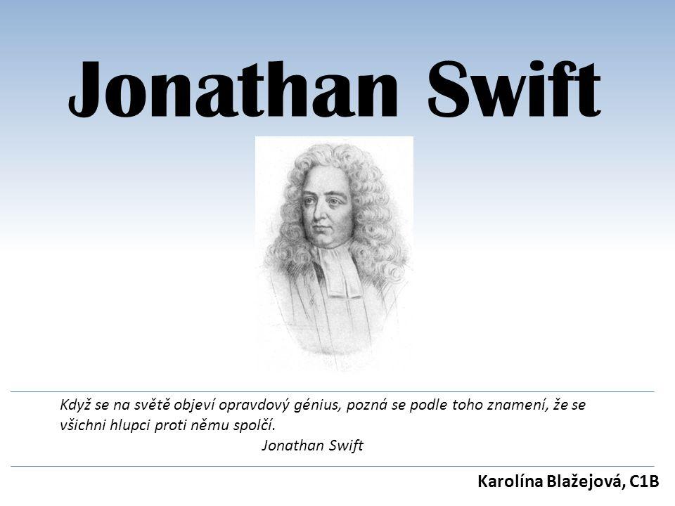 Jonathan Swift Karolína Blažejová, C1B