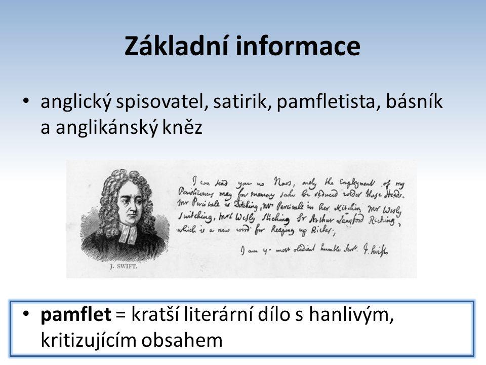 Základní informace anglický spisovatel, satirik, pamfletista, básník a anglikánský kněz.