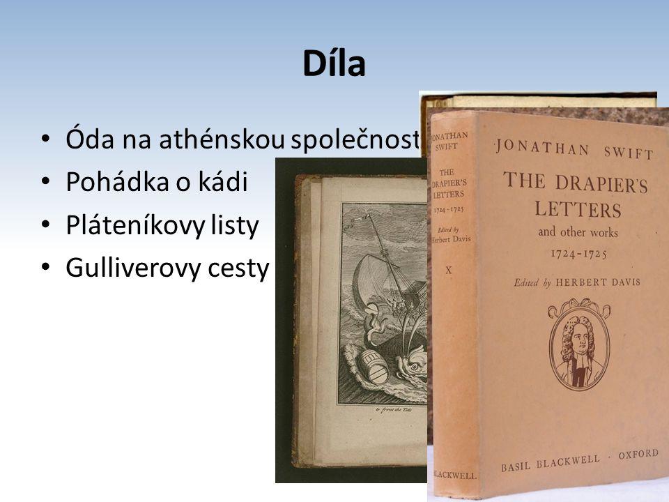 Díla Óda na athénskou společnost Pohádka o kádi Pláteníkovy listy
