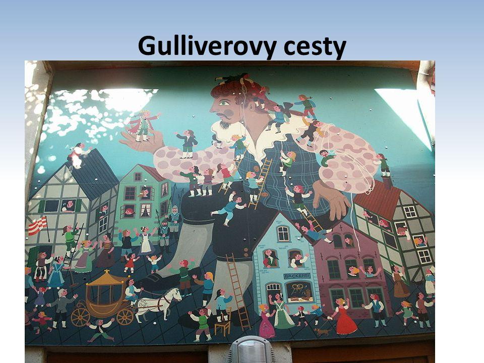 Gulliverovy cesty Cesta do Liliputu Cesta do Brobdingnagu