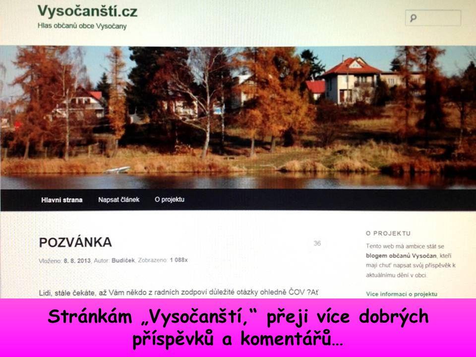 """Stránkám """"Vysočanští, přeji více dobrých příspěvků a komentářů…"""