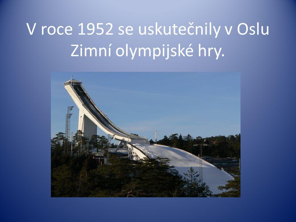 V roce 1952 se uskutečnily v Oslu Zimní olympijské hry.