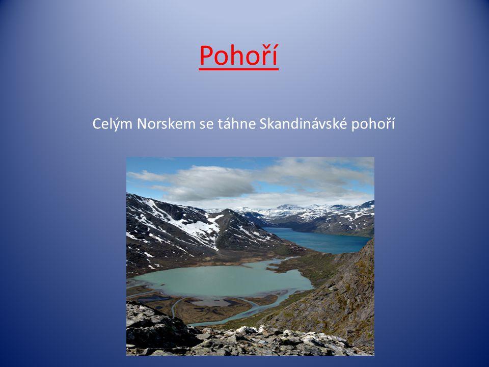 Celým Norskem se táhne Skandinávské pohoří