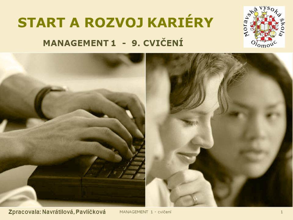 START A ROZVOJ KARIÉRY MANAGEMENT 1 - 9. CVIČENÍ